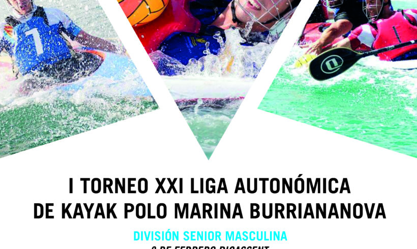 Comienza el I Torneo XXI Liga Autonómica de kayak polo MARINA BURRIANANOVA en Picassent